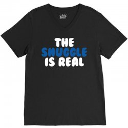 The Snuggle Is Real V-Neck Tee | Artistshot