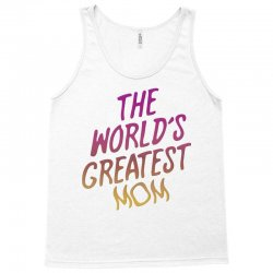 The World's Greatest Mom Tank Top | Artistshot