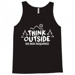Think Outside No Box Required Tank Top | Artistshot