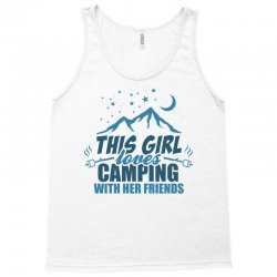This Girl Loves Camping With Her Friends Tank Top | Artistshot
