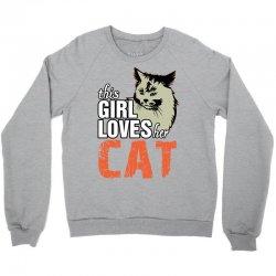 This Girl Loves Her Cat Crewneck Sweatshirt   Artistshot