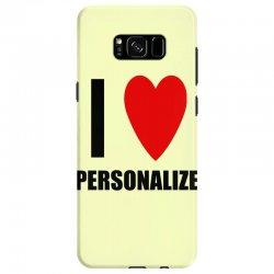 i love personalize Samsung Galaxy S8 Case | Artistshot