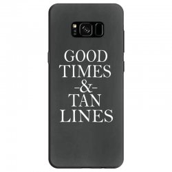 good times and tan lines Samsung Galaxy S8 Case | Artistshot