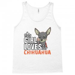 This Girl Loves Her Chihuahua Tank Top | Artistshot