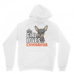 This Girl Loves Her Chihuahua Unisex Hoodie | Artistshot