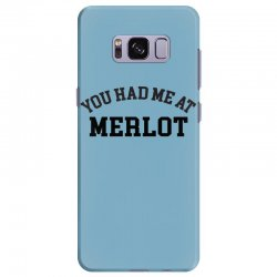 you had me at merlot Samsung Galaxy S8 Plus Case | Artistshot