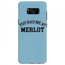 you had me at merlot Samsung Galaxy S8 Case | Artistshot