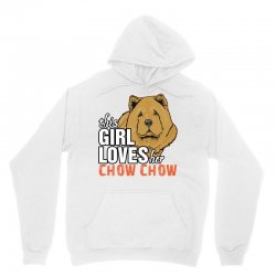 This Girl Loves Her Chow Chow Unisex Hoodie   Artistshot