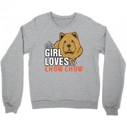 This Girl Loves Her Chow Chow Crewneck Sweatshirt   Artistshot