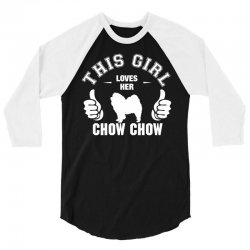 This Girl Loves Her Chow Chow 3/4 Sleeve Shirt | Artistshot
