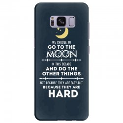 We Choose to Go to The Moon Samsung Galaxy S8 Plus Case | Artistshot