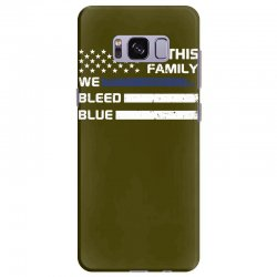 in this family we bleed blue funny Samsung Galaxy S8 Plus Case | Artistshot
