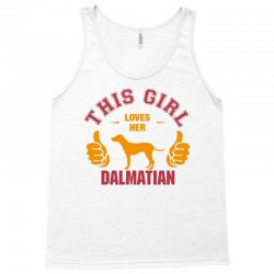 This Girl Loves Her Dalmatian Tank Top | Artistshot