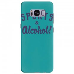 sports and alcohol! Samsung Galaxy S8 Plus Case | Artistshot