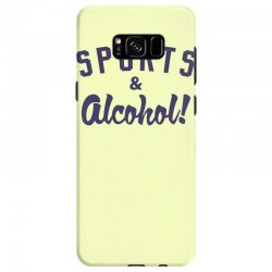 sports and alcohol! Samsung Galaxy S8 Case | Artistshot