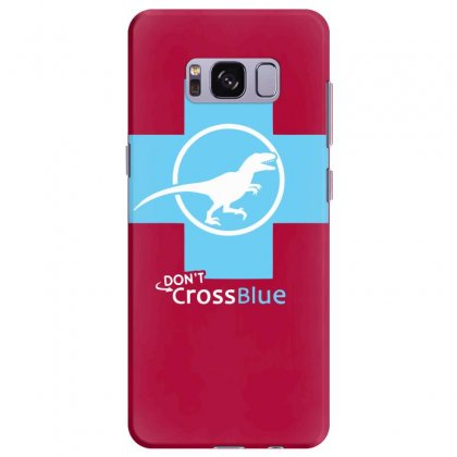 Dont Cross Blue Samsung Galaxy S8 Plus Case Designed By Specstore