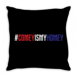 #comeyismyhomey Throw Pillow | Artistshot