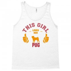 This Girl Loves Pug Tank Top | Artistshot