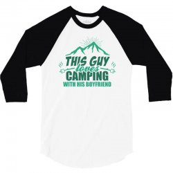 This Guy Loves Camping With His Boyfriend 3/4 Sleeve Shirt | Artistshot