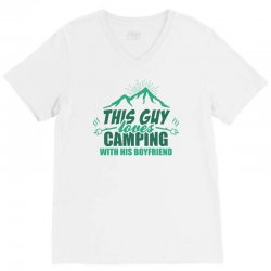 This Guy Loves Camping With His Boyfriend V-Neck Tee | Artistshot