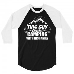 This Guy Loves Camping With His Family 3/4 Sleeve Shirt | Artistshot