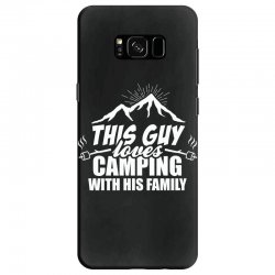 This Guy Loves Camping With His Family Samsung Galaxy S8 Case | Artistshot