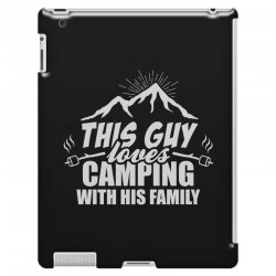 This Guy Loves Camping With His Family iPad 3 and 4 Case | Artistshot