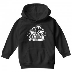 This Guy Loves Camping With His Family Youth Hoodie | Artistshot