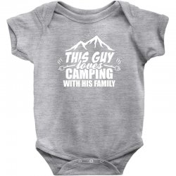 This Guy Loves Camping With His Family Baby Bodysuit | Artistshot