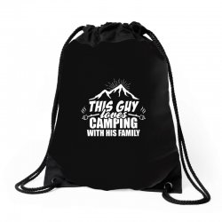 This Guy Loves Camping With His Family Drawstring Bags | Artistshot