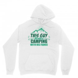 This Guy Loves Camping With His Fiance Unisex Hoodie | Artistshot