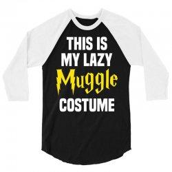 This Is My Lazy Muggle Costume 3/4 Sleeve Shirt | Artistshot