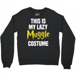 This Is My Lazy Muggle Costume Crewneck Sweatshirt | Artistshot