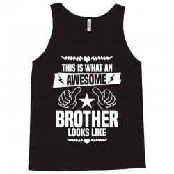 Awesome Brother Looks Like Tank Top | Artistshot