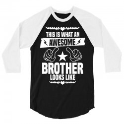 Awesome Brother Looks Like 3/4 Sleeve Shirt | Artistshot