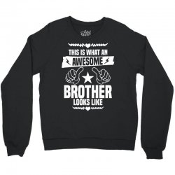 Awesome Brother Looks Like Crewneck Sweatshirt | Artistshot