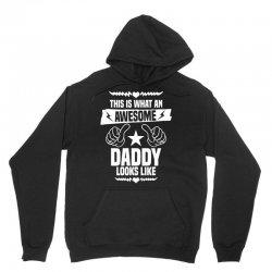 Awesome Daddy Looks Like Unisex Hoodie | Artistshot