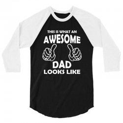 Awesome Dad Looks Like 3/4 Sleeve Shirt | Artistshot