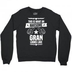 Awesome Gran Looks Like Crewneck Sweatshirt | Artistshot