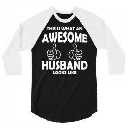 Awesome Husband Looks Like 3/4 Sleeve Shirt | Artistshot