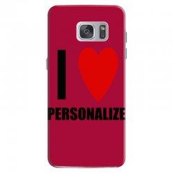 i love personalize Samsung Galaxy S7 Case | Artistshot