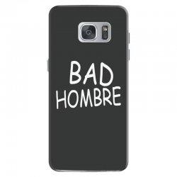 bad hombre Samsung Galaxy S7 Case | Artistshot