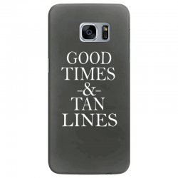 good times and tan lines Samsung Galaxy S7 Edge Case | Artistshot