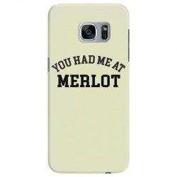you had me at merlot Samsung Galaxy S7 Edge Case | Artistshot