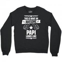 Awesome Papi Looks Like Crewneck Sweatshirt   Artistshot
