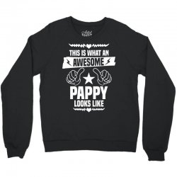 Awesome Pappy Looks Like Crewneck Sweatshirt | Artistshot
