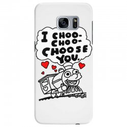 i choo choo choose you Samsung Galaxy S7 Edge Case | Artistshot