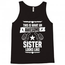 Awesome Sister Looks Like Tank Top | Artistshot