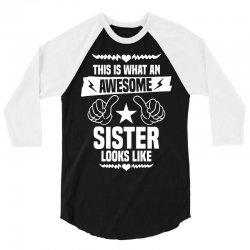Awesome Sister Looks Like 3/4 Sleeve Shirt | Artistshot