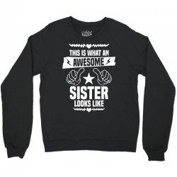 Awesome Sister Looks Like Crewneck Sweatshirt | Artistshot
